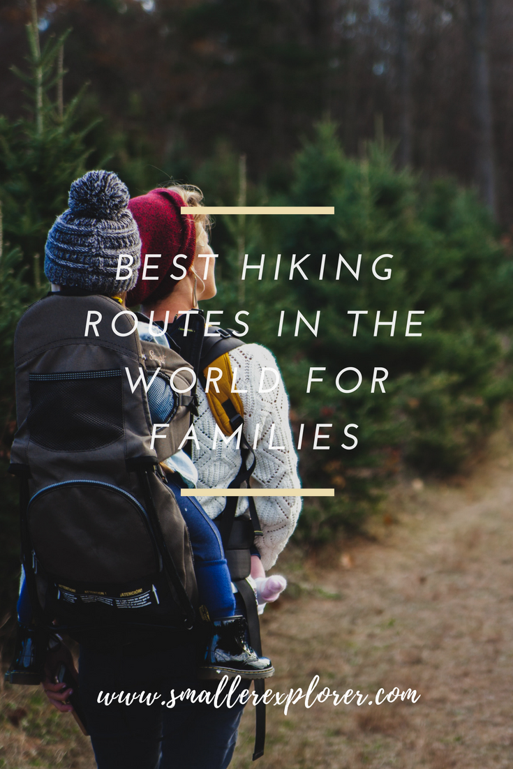 Best hiking routes in the world for families